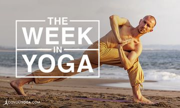 The Week In Yoga #76