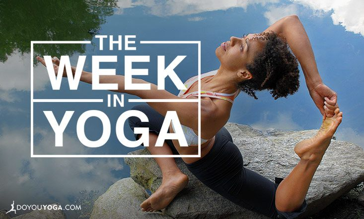 The Week In Yoga #77