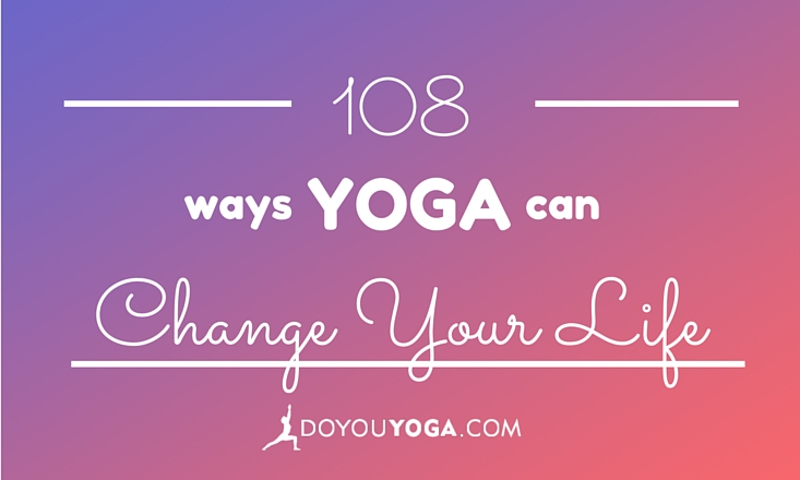 yoga can change your life