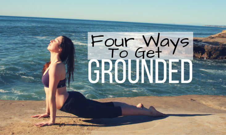 4 Very Doable Ways to Get Grounded