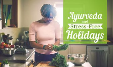 5 Ayurvedic Tips for Stress-Free Holidays