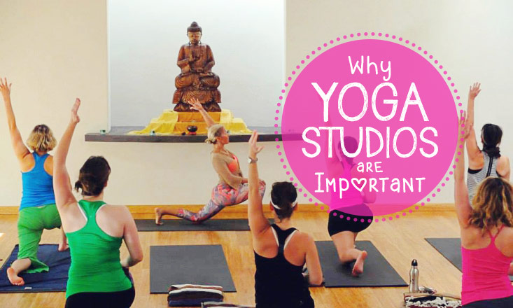 why yoga studios are important