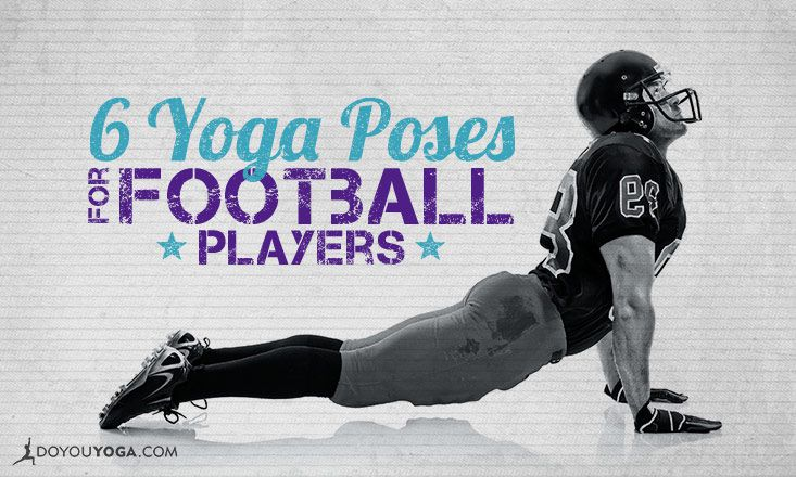 6 Yoga Poses for Football Players