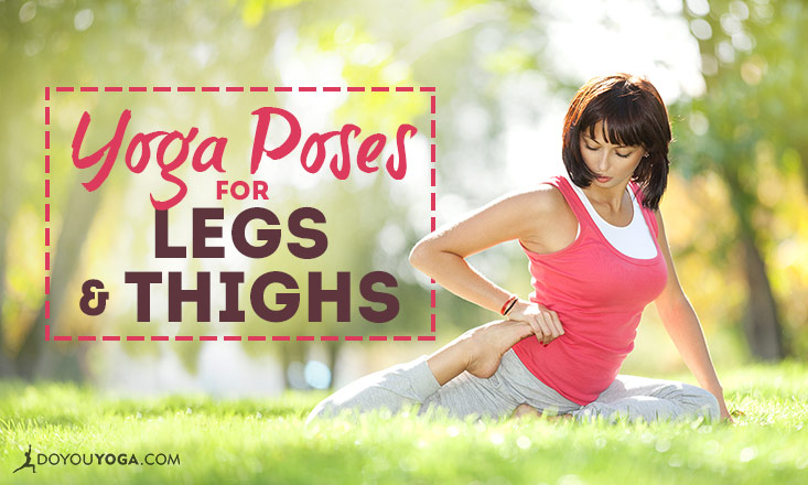 yoga poses for legs and thighs