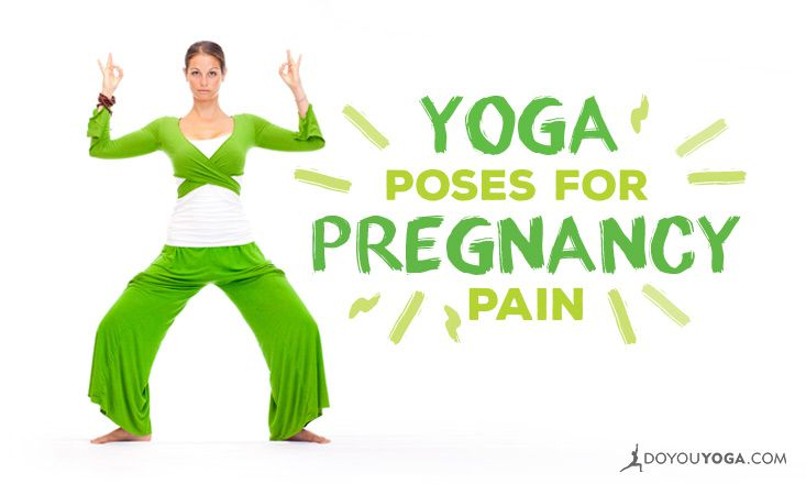 8 Yoga Poses For Pregnancy Pain