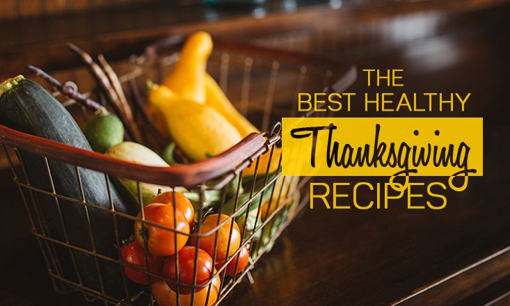 The 10 Best Healthy Thanksgiving Recipes