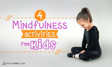 4 Mindfulness Activities for Kids
