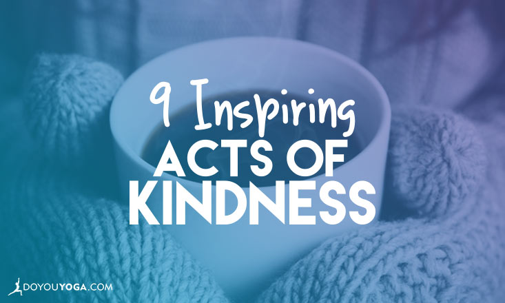 inspiring acts of kindness