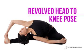 How to Do Revolved Head to Knee Pose