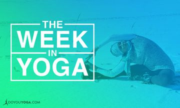 The Week in Yoga #84