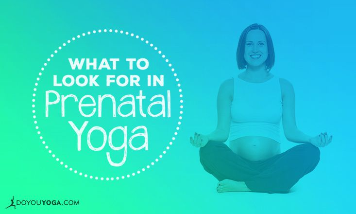 What to Look For in a Prenatal Yoga Class