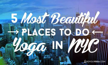 5 Most Beautiful Places to do Yoga in NYC