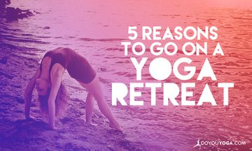 5 Reasons to Go on a Yoga Retreat