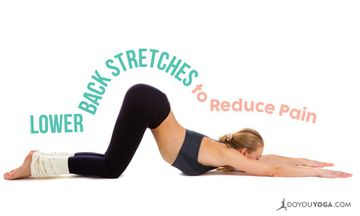 6 Lower Back Stretches to Reduce Pain