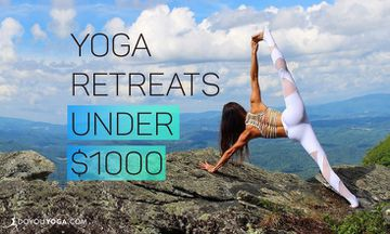 8 Yoga Retreats Under $1000