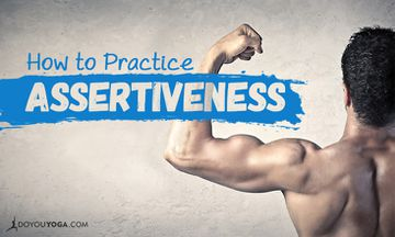 How To Practice Assertiveness: Tips From A Yogi