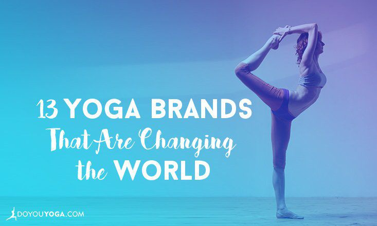 e1b8f94e22 13 Yoga Brands That Are Changing the World | DOYOUYOGA
