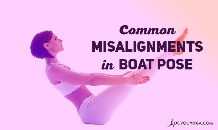 Common Misalignments in Boat Pose (and How to Fix Them)