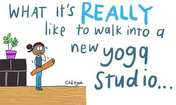 How it Really Feels to Walk Into a New Yoga Studio