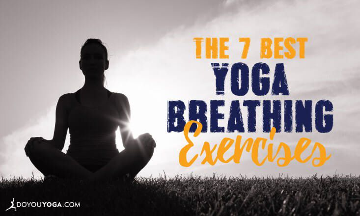 The 7 Best Yoga Breathing Exercises, Both On and Off Your Mat