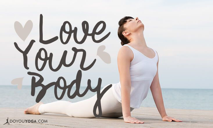 Love Your Body, It's the Only One You've Got