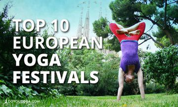 10 Fresh European Yoga Festivals Not to Miss This Summer