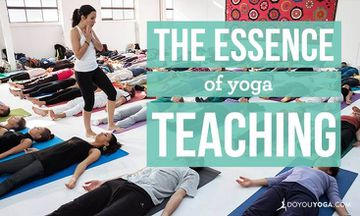 The Essence of Yoga Teaching: Skill or Connection?