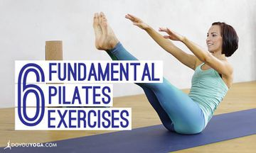 6 Fundamental Pilates Exercises