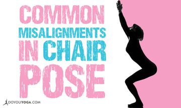 Common Misalignments in Chair Pose and How to Fix Them