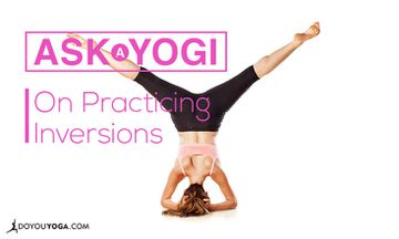 Ask A Yogi: Do I Need To Lose Weight To Practice Inversions?
