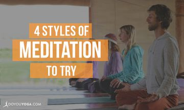 4 Styles of Meditation You Should Try