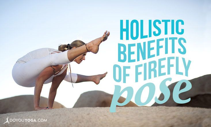 The Holistic Benefits of Firefly Pose