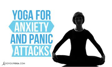 Yoga Sequence For Anxiety And Panic Attacks