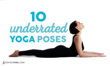 10 Underrated Yoga Poses to Incorporate Into Your Practice