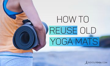 11 Genius Ways to Reuse Old Yoga Mats
