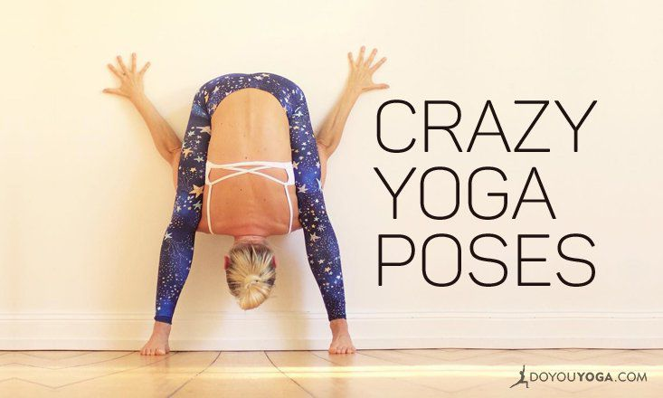 7 Crazy Yoga Poses That Look Humanly Impossible | DOYOUYOGA