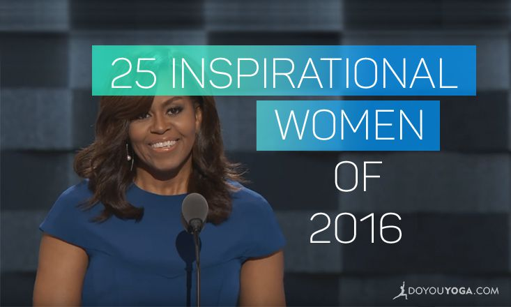 The 25 Most Inspirational Women of 2016