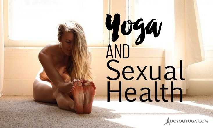 4 Ways to Use Yoga to Improve Sexual Health