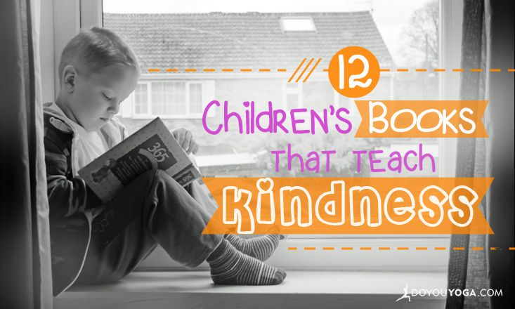 12 Books That Will Teach Your Kids Kindness