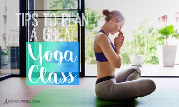 5 Tips to Help You Plan a Great Yoga Class