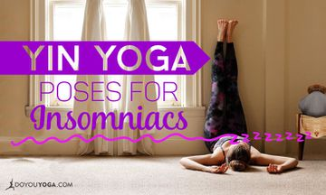 5 Yin Yoga Poses For Insomniacs