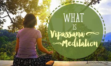 What is Vipassana Meditation and Why Is It So Popular?