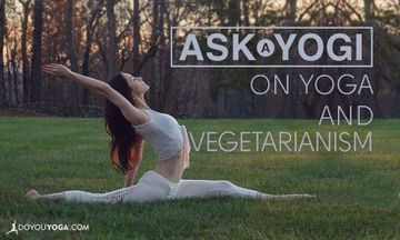 Ask a Yogi: What's the Link Between Yoga and Vegetarianism?