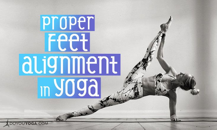 How to Check for Proper Feet Alignment in Yoga Asana