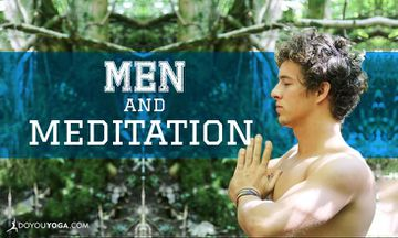 Do Men Like Meditation More Than Yoga?
