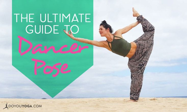 The Ultimate Guide to Dancer Pose