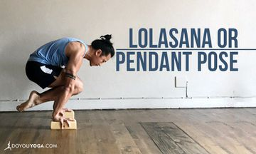 How To Do Lolasana Or Pendant Pose